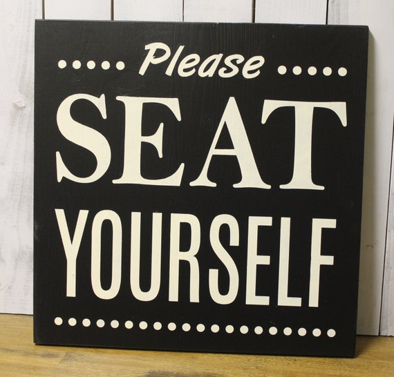 Please Seat Yourself Bathroom Sign Bathroom Humor Bathroom