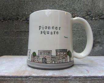 MADE TO ORDER ~ Pioneer Square Mug