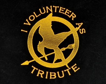 Hunger Games I volunteer as tribute 6x6 machine embroidery design