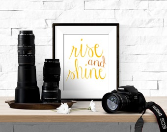 Rise and Shine Printable Artwork - 8x10 Digital Download