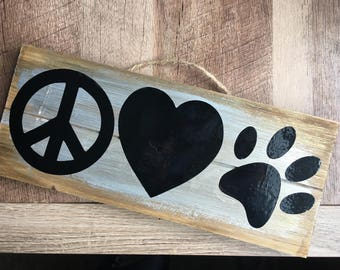 Peace love pets hanging sign