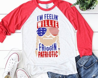 I'm Feelin' Willie Friggin' Patriotic Editable vector Cut File .eps .ai .svg and .pdf formats included INSTANT download