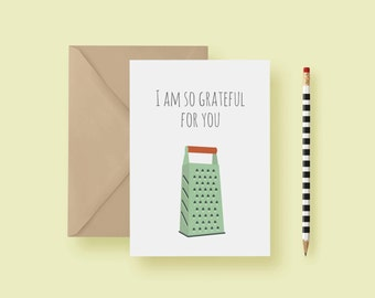 Grate Greeting Card - Appreciation Card  - Grateful Greeting Card, Kitchen - Witty, Funny & Punny - FREE SHIPPING