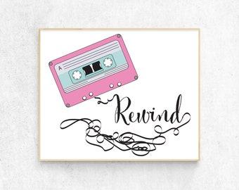 Rewind, cassette, home decor, Digital Download, Fun, cool