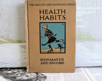 Vintage Book - Health Habits / The Health and Happiness Series - Hygiene and Cleanliness 1928