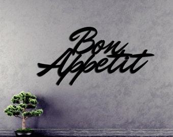 Bon Appetit - Kitchen - Dining - Restaurant - Metal Art Sign   (20w x 10h) - Handmade USA - 14 Gauge