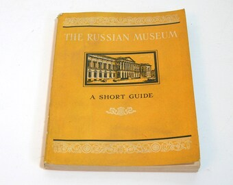 The Russian Museum, A Short Guide, 1955 Book