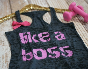 Like A Boss. Burnout tank. workout tank. exercise tank. workout tanks. running. exercise apparel. gift for runner. strong confident you.