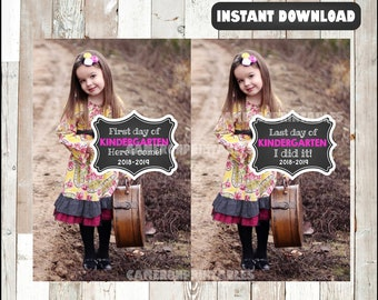 Kindergarten - First and Last Day of School Printable Signs 2018-2019