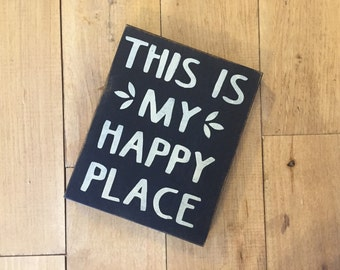 Happy place sign happy place box sign rustic box sign this is my happy place rustic sign