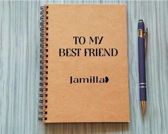 Writing Journal, Bullet Journal - To My Best Friend [Custom Name] -5 x 7 Journal, Scrapbook, Friendship Notebook, Best Friend Gift