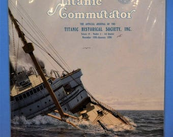 TITANIC COMMUTATOR MAGAZINE...Official Publication Of The Titanic Historical Society...3rd Quarter Of 1995