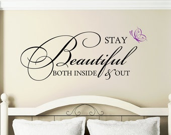 """Bedroom Wall Decal Teen Girl Gift Small """" Stay Beautiful both Inside and Out """" Vinyl Lettering Wall Decal Quote Sticker Bathroom Wall Decal"""