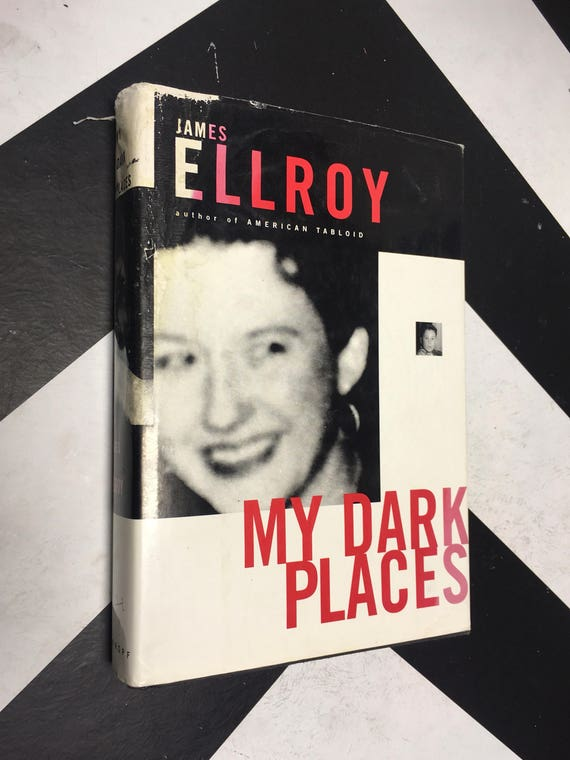 My Dark Places by James Ellroy vintage true crime book (Hardcover, 1996)