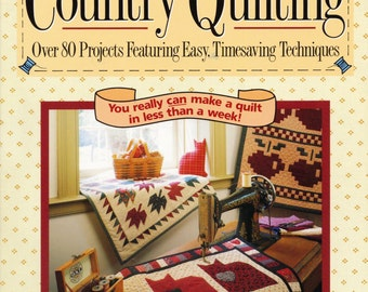 Debbie Mumm's Quick Country Quilting Soft Cover 1992