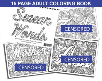 Curse Sweary Word Adult MATURE Coloring Book