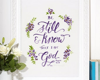 Be Still and Know | Psalm 46:10 | Lettering Art Print