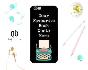 Custom Book Quote Case For iPhone 8, Samsung S8, S8 Plus, Samsung A3, Samsung A5, Samsung S7, S7 Edge, iPhone 7, iPhone 8 Plus & iPhone 6S