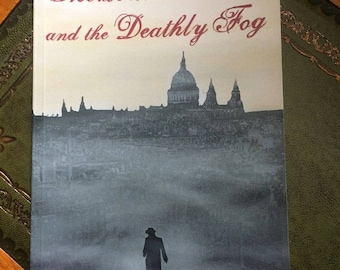 Sherlock Holmes and the Deathly Fog: a Halloween novelette