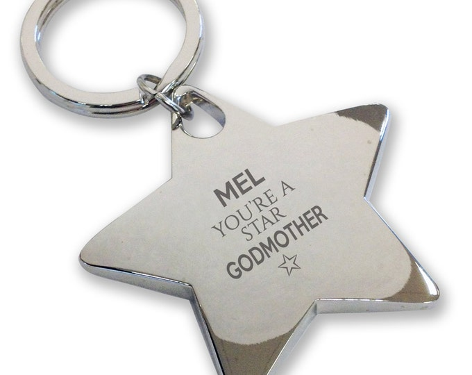 Personalised engraved You're a Star GODMOTHER keyring gift, deluxe chunky star keyring - STK12