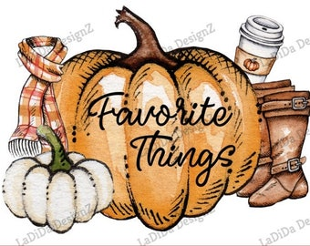 Fall Pumpkin Favorite Things Sublimation Transfers - Coffee Boots Scarf