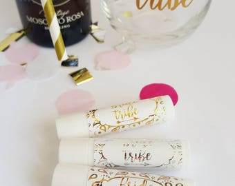 Bride Tribe Organic Lip Balm or Tinted Lip Balm - Ideal Thank You Gift - 3 color foils and finishes to choose from