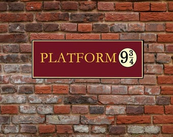 Platform 9 3 4 printable sign / Not affiliated with TM harry potter hogwarts express / with brick wall express train platform 9 3 4