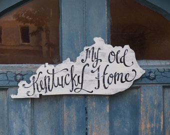 My Old Kentucky Home Sign- homeschool - Lexington - Louisville - Paducah - Bowling Green - Owensboro - ABC - letter