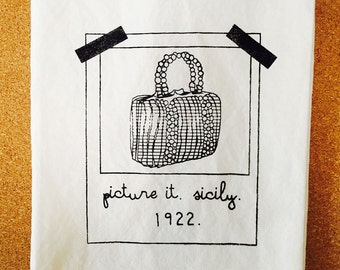 Golden Girls Inspired Flour Sack Towel//Sophia Petrillo//Picture it Sicily//Gift for a Friend