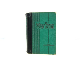 1940 Vintage The American Woman's Cook Book Green Cookbook Hardcover Antique Kitchen Recipes Indexed