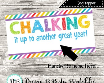 INSTANT DOWNLOAD End of School Treat Bag Topper Chalking It Up To Another Great Year Rainbow Stripes Digital Printable