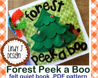 Forest Peek a Boo Felt QUIET BOOK .Pdf PATTERN