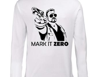 The Big Lebowski Mark It Zero Longsleeve Shirt T-Shirt