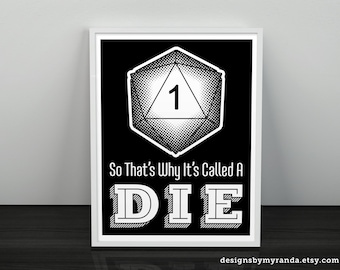 So That's Why It's Called A Die