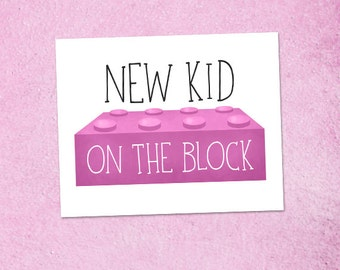 New Kid On The Block Pink 8x10 Digital Printable Poster Funny New Baby Child Pun Lego Newborn Quote Birth Pregnant Pregnancy Announcement