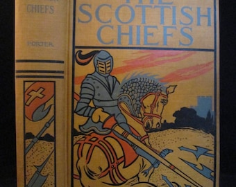 Scottish Chiefs by Miss Jane Porter Antique 1890s Children's History Illustrated Book