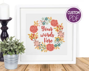 Customised Cross Stitch Pattern, Custom Modern Floral Cross Stitch with your Words, counted cross stitch Chart by Peppermint Purple