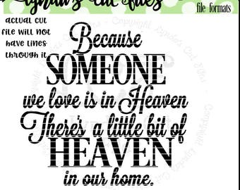 Because someone we love is in Heaven SVG/DXF file
