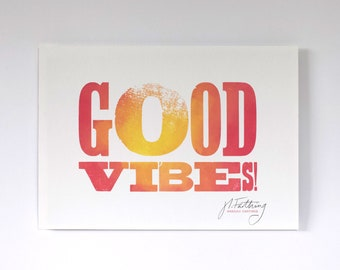 Good Vibes A4 Letterpress Print