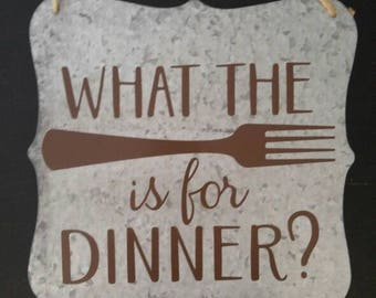 Kitchen sign- what the fork is for dinner
