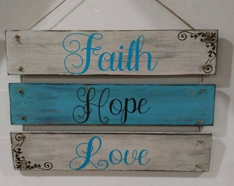 Faith, Hope, Love Hanging Sign