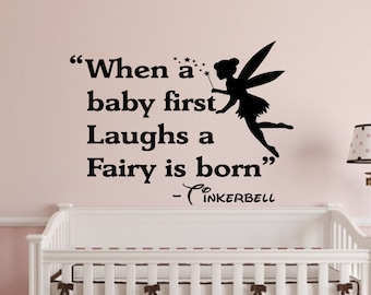 When A Baby First Laughs Wall Decal- Wall Words-Wall Quotes-Wall Words-Disney Signs-Disney Tinkerbell-Disney Wall Decor-Nursery Wall Decor