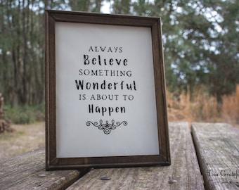 Always Believe Framed Canvas Sign