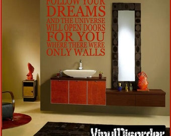Follow your dreams and the universe will open doors for you - Vinyl Wall Decal - Wall Quotes - Vinyl Sticker - L006FollowyouriiiET