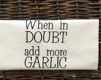 Kitchen towel for garlic lovers!  Foodie gift. Hard to buy for-Italian Father's Day Gift