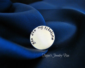 You Are My Lifeline Disk - Hand Stamped Locket Plate - Floating Locket Insert