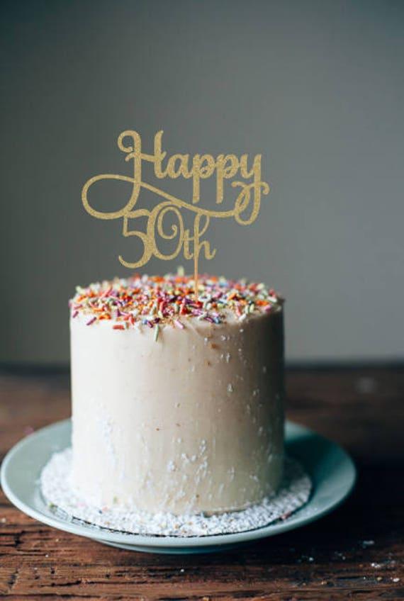Happy 50th Cake Topper 50th Cake Topper 50th Birthday Cake