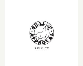 May Sale Seal of Approval Rubber Stamp 397