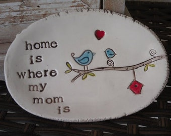 home is where my mom is - keepsake dish