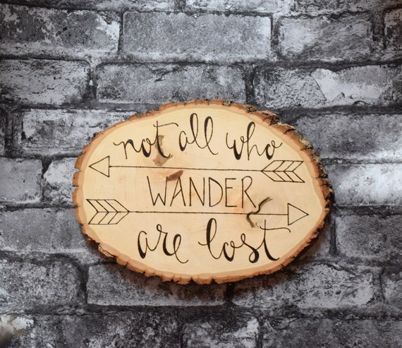 Not All Who Wander Are Lost Wood Arrow Sign Rustic Home